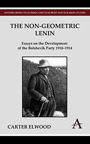 The Non-Geometric Lenin (Anthem Series on Russian, East European and Eurasian Studies) por Carter Elwood