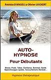 Auto-hypnose - Pour Débutants