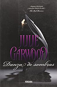 DANZA DE SOMBRAS par Julie Garwood