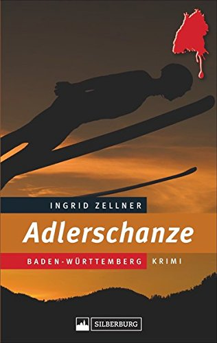 Adlerschanze: Baden-Württemberg-Krimi