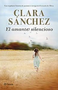 El amante silencioso par Clara Sánchez