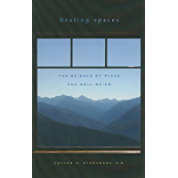 Healing Spaces: The Science of Place and Well-Being (English Edition)