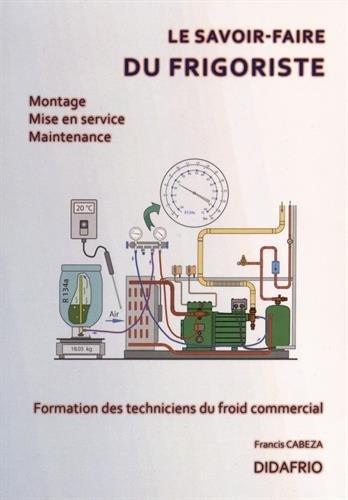 Le savoir-faire du frigoriste : Formation des techniciens du froid commercial