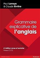 La Grammaire explicative de l'anglais constitue un outil de travail précieux non seulement pour l'étudiant en anglais, qui l'utilisera tout au long de son cursus, mais aussi pour toute personne désireuse de perfectionner sa connaissance de la langue....