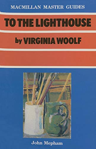 To the Lighthouse by Virginia Woolf (Palgrave Master Guides)