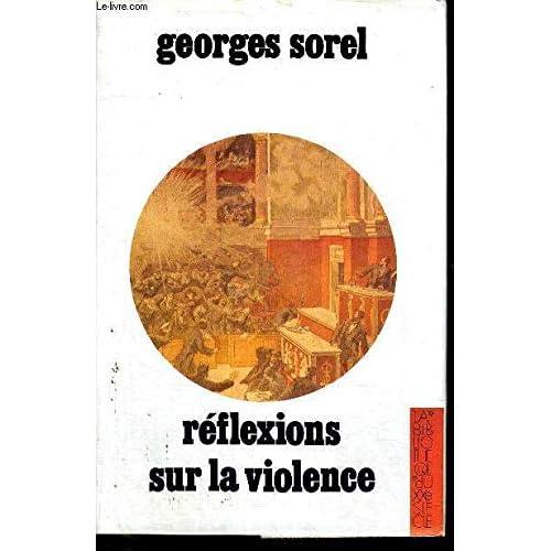 Réflexions sur la violence (La bibliothèque du XXe siècle)