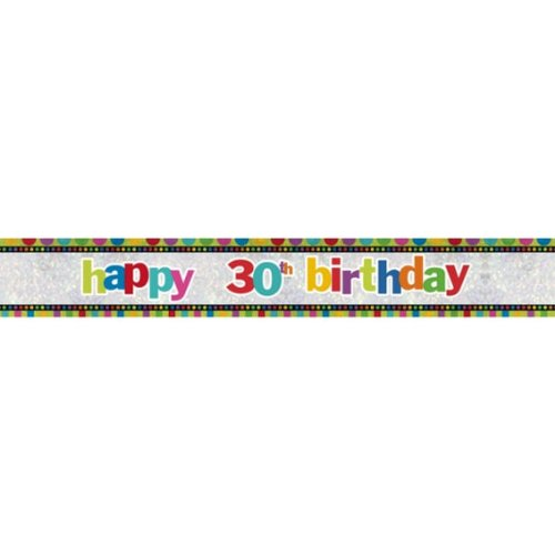 Amscan 1 Stück 'Happy 30th Birthday'-Banner, ca. 2,7 m lang, holo (Riesen Dekorationen Lollipop)