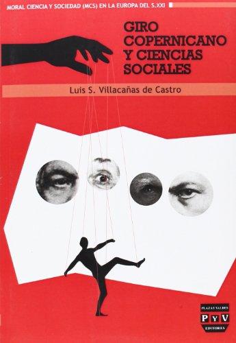 GIRO COPERNICANO Y CIENCIAS SOCIALES (Moral, ciencia y sociedad)
