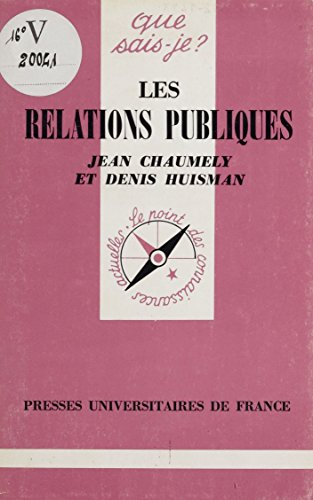 Les Relations publiques (Que sais-je ?) par Jean Chaumely