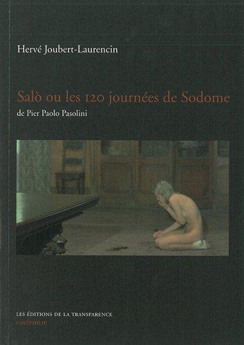 Salo ou les 120 journées de Sodome de Pier Paolo Pasolini