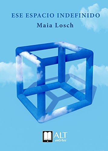 Ese espacio indefinido por Maia Losch