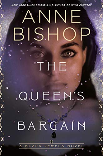 The Queen's Bargain (Black Jewels, Band 10) (Bishop Andere Anne)