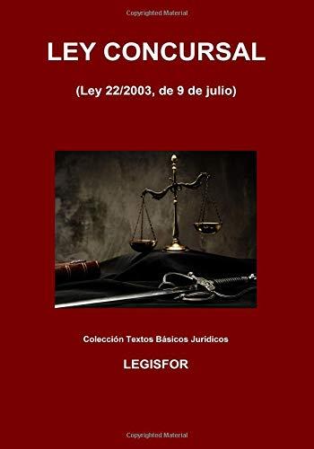 Ley Concursal: 2.ª edición (septiembre 2018). Colección Textos Básicos Jurídicos por Legisfor