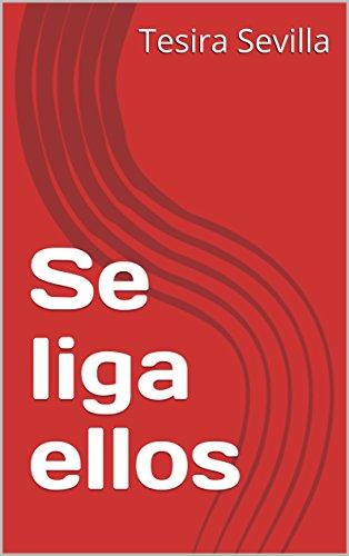 Se liga ellos por Tesira Sevilla