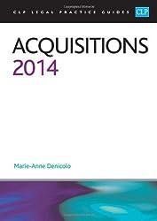 By Marie-Anne Denicolo Acquisitions 2014: LPC Guide (CLP Legal Practice Guides) (2014)
