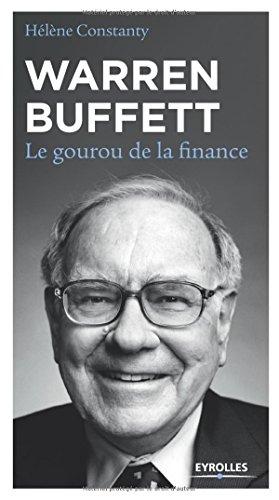 Warren Buffett : Le gourou de la finance