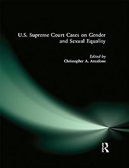 Utorrent En Español Descargar U.S. Supreme Court Cases on Gender and Sexual Equality Epub Torrent