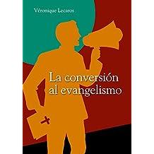La conversión al evangelismo