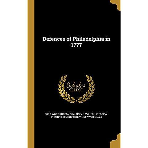 DEFENCES OF PHILADELPHIA IN 17