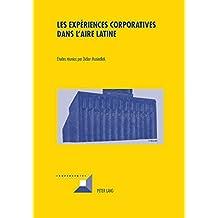 Les expériences corporatives dans l'aire latine (Convergences)