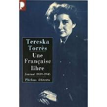 Une Française libre : Journal 1939-1945
