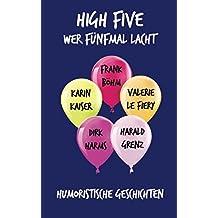 High Five: Wer fünfmal lacht