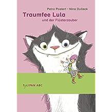 Traumfee Lula und der Flüsterzauber
