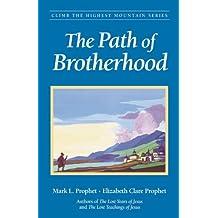 The Path of Brotherhood (Climb the Highest Mountain Book 4) (English Edition)