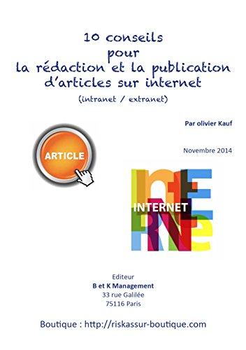10 conseils pour la rédaction et la publication d'articles sur internet (intranet et extranet) par Olivier Kauf