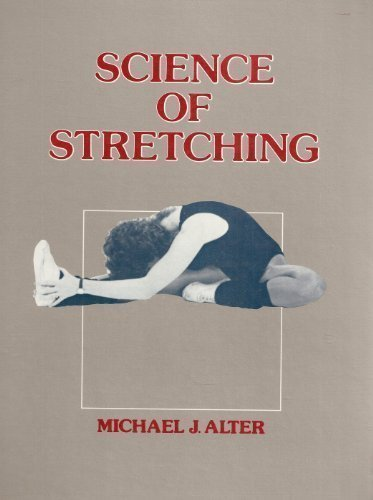 Science of Stretching by Alter, Michael (1999) Hardcover