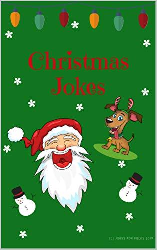 Christmas Jokes: Funny Christmas Jokes and Riddles for Kids and Family! (English Edition)
