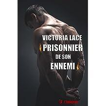 Prisonnier de son ennemi: L'intégrale