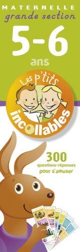 300 Questions-réponses pour s'amuser : Maternelle Grande section 5-6 Ans