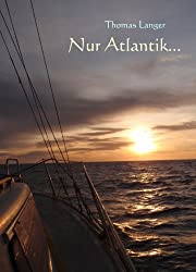 Nur Atlantik...