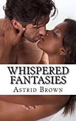 Whispered Fantasies by Astrid Brown (2012-06-10)