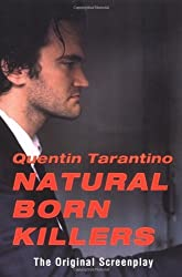 Natural Born Killers by Quentin Tarantino (2000-08-03)