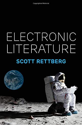 Electronic Literature por Scott Rettberg