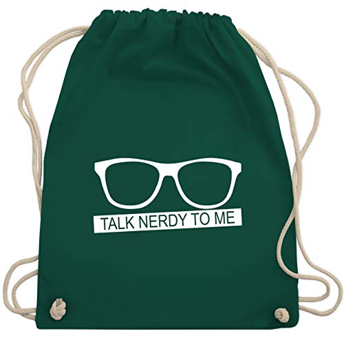 Nerds & Geeks - Talk Nerdy to me - weiß - Unisize - Dunkelgrün - WM110 - Turnbeutel & Gym Bag
