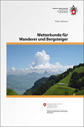 Wetterkunde: für Wanderer und Bergsteiger (Ausbildung/Natur)