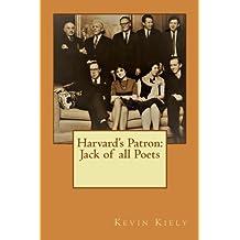 Harvard's Patron: Jack of all Poets