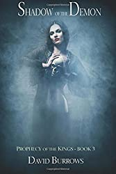 Shadow of the Demon: Volume 3 (Prophecy of the Kings)