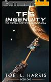 TFS Ingenuity: The Terran Fleet Command Saga - Book 1 (English Edition)