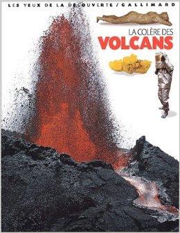 La Colère des volcans de Susanna Van Rose ( 9 octobre 2002 )