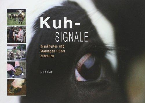 Kuh-Signale: Krankheiten und St?rungen fr?her erkennen by Jan Hulsen(2004-11-04)