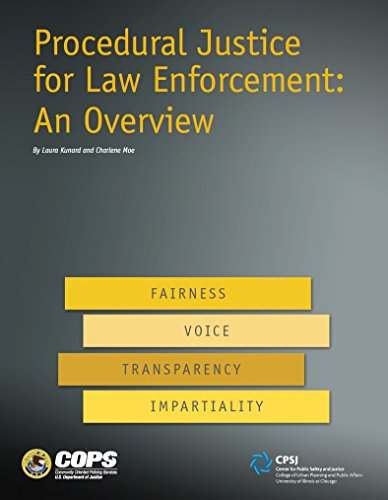 Procedural Justice for Law Enforcement: An Overview (English Edition) por U.S. Department of Justice