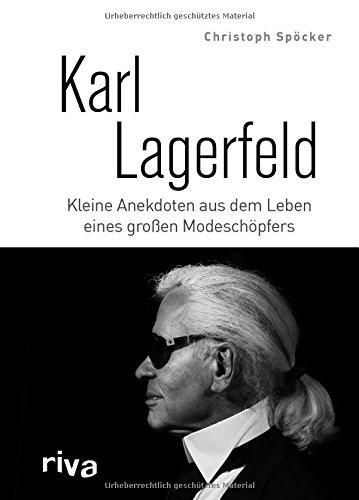 Karl Lagerfeld: Kleine Anekdoten aus dem Leben eines großen Modeschöpfers Buch-Cover