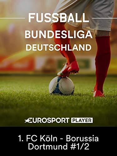 Fußball: Bundesliga - 2. Spieltag: 1. FC Köln - Borussia Dortmund