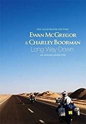 Long Way Down, The Illustrated Edition by Ewan McGregor (2008-09-04)