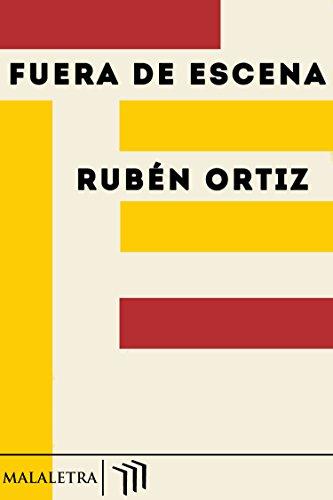 Fuera de escena por Rubén Ortiz