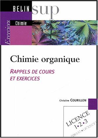 Chimie organique : Rappels de cours et exercices